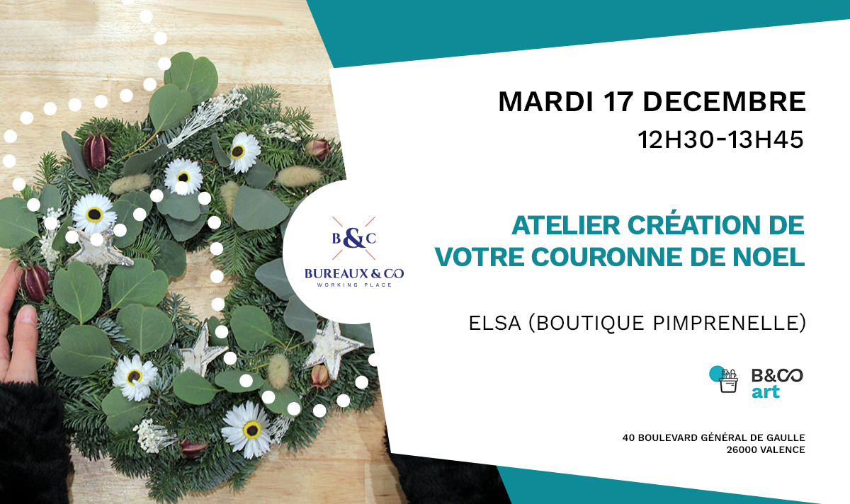 EVENT VALENCE 17 DEC Bureaux & Co Nouvelles Galeries