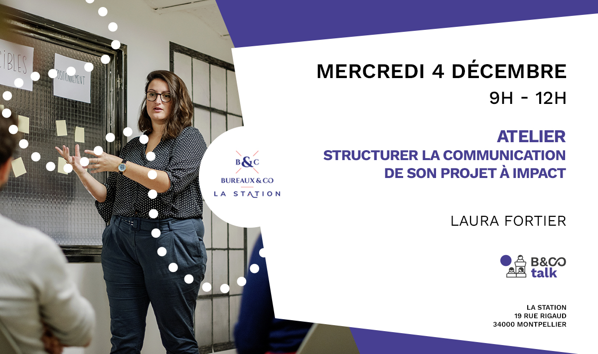 Atelier projet impact Bureaux & Co La Station